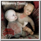 DECOMPOSING SERENITY - Corpse in the Attic. Toys in a Swallow Gr