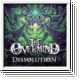 THE OVERMIND - Dissolution